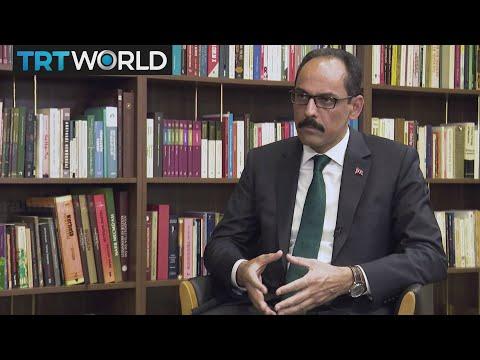 One on One: Exclusive interview with Turkey's Presidential Spokesman Ibrahim Kalin