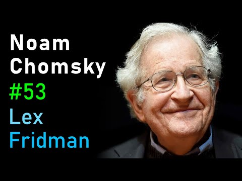 Noam Chomsky: Language, Cognition, and Deep Learning | Artificial Intelligence (AI) Podcast