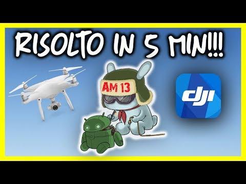 RISOLVERE i problemi della DJI GO app in 5 MINUTI su Android! Phantom, Mavic, Spark...