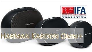 IFA 2016: Harman Kardon Omni+ Serie Streaming Lautsprecher - Hands on