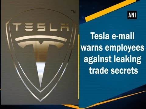 Tesla e-mail warns employees against leaking trade secrets