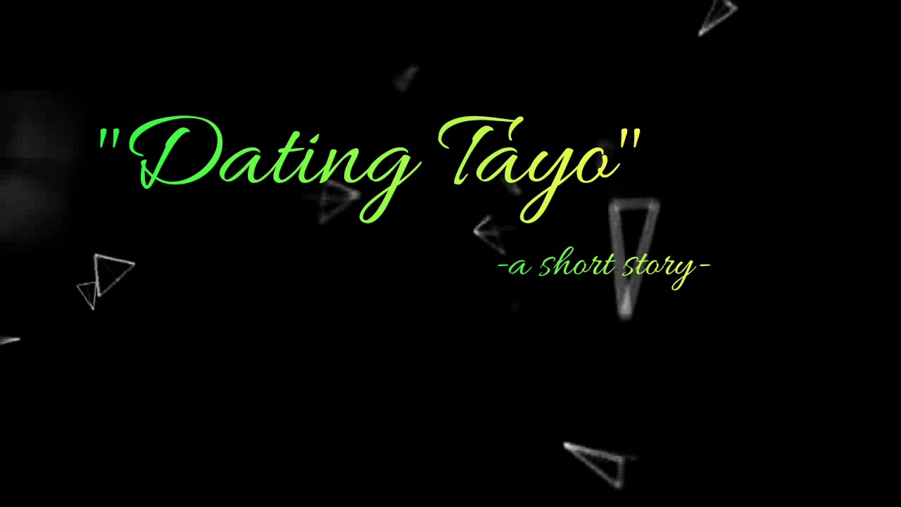 dating tayo spoken poetry