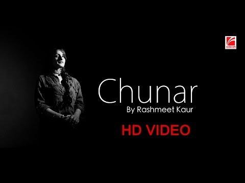 Chunar - Cover    Rashmeet Kaur    Redcraft Motion Pictures