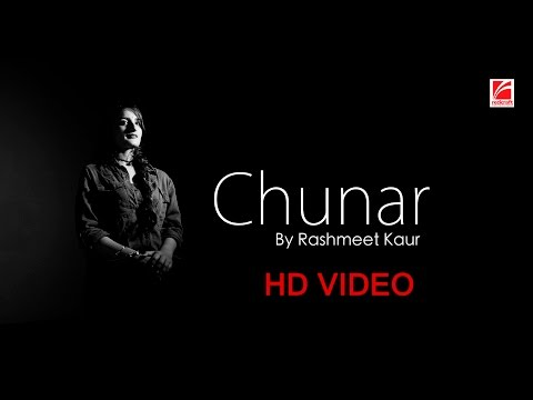 Chunar - Cover || Rashmeet Kaur || Redcraft Motion Pictures