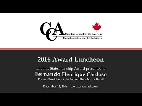 Canadian Council for the Americas honours H.E. Fernando Henrique Cardoso, December 12, 2016