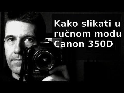 Canon 350D - Kako koristiti manual mode 1 dio