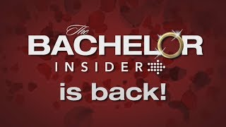 The Bachelor Insider Is Back And We Need You! | The Bachelor Insider