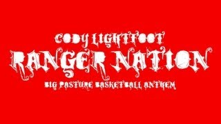 Cody Lightfoot - Ranger Nation
