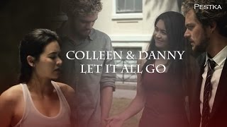 Colleen & Danny  ||  Let It All Go