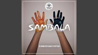 Sambala Feat Max Vertigo Club Mix