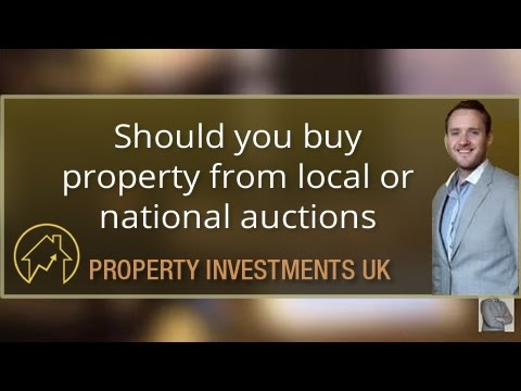 Should you buy property investments from local auctions or national auctions