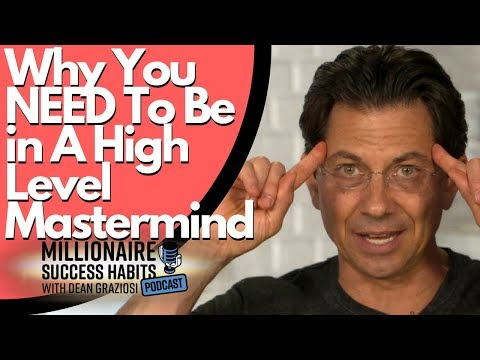 How Masterminds Can Be The Most Impactful Thing In Your Life - Millionaire Success Habits