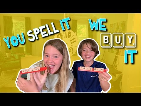 You Spell It, We Buy It Challenge | The Holderness Family
