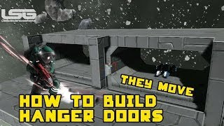 How To Build Moving Hanger Doors - Space Engineers