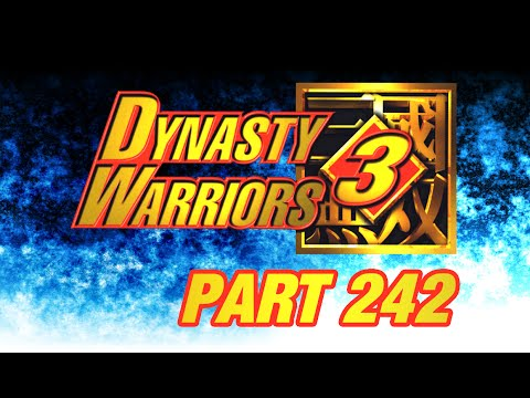 Let's Perfect Dynasty Warriors 3 Part 242: Dong Zhuo Part 2