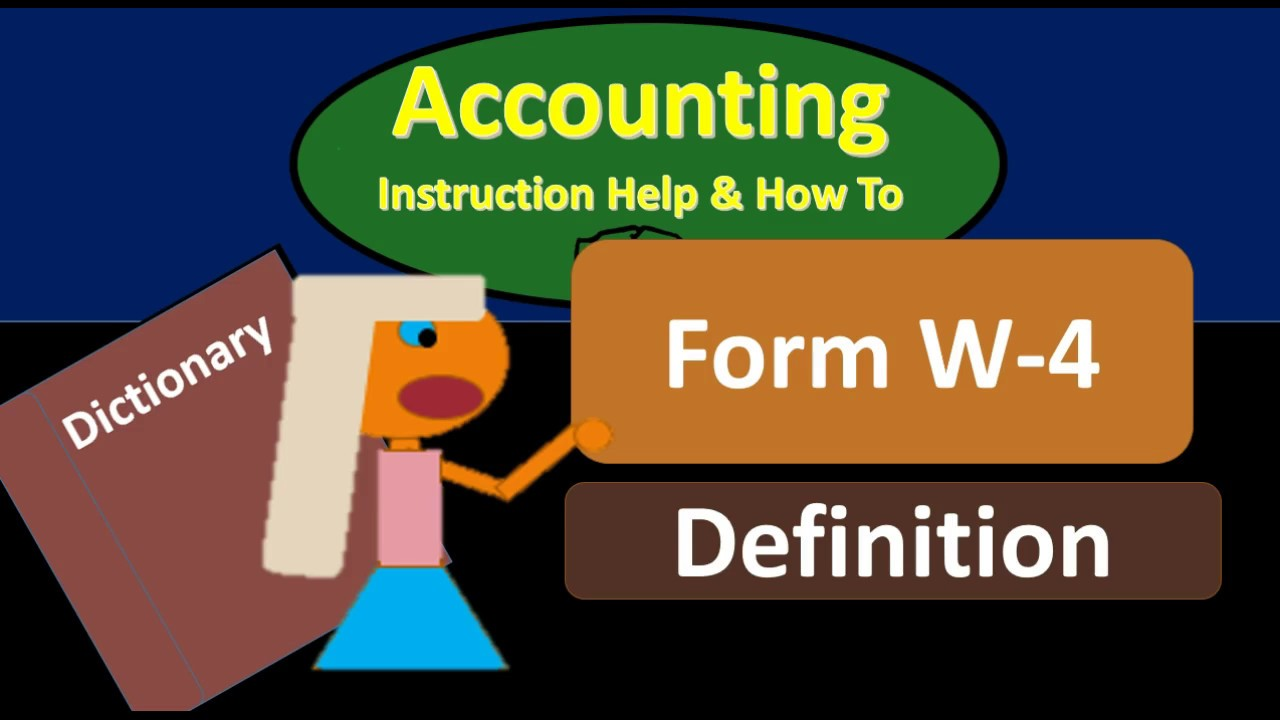 Form w 4 definition what is form w 4 youtube form w 4 definition what is form w 4 falaconquin