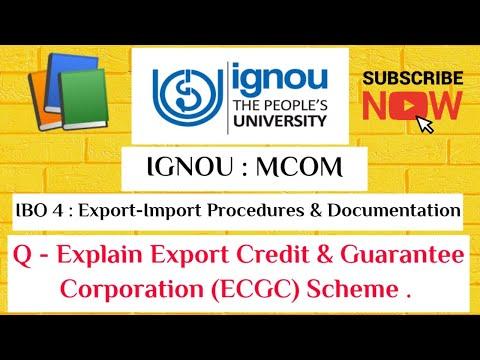 IBO 04- Export-Import Procedures & Documentation, ECGC- Export Credit & Guarantee Corporation