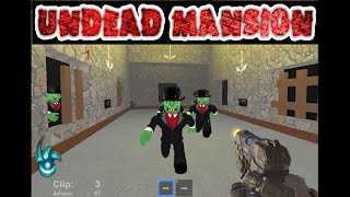 UNDEAD MANSION BO3 ROBLOX CUSTOM ZOMBIES MAP