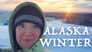 What It's Like To Live In Alaska (Winter Edition)