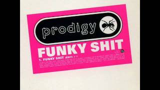 The Prodigy-Funky Shit (high quality)