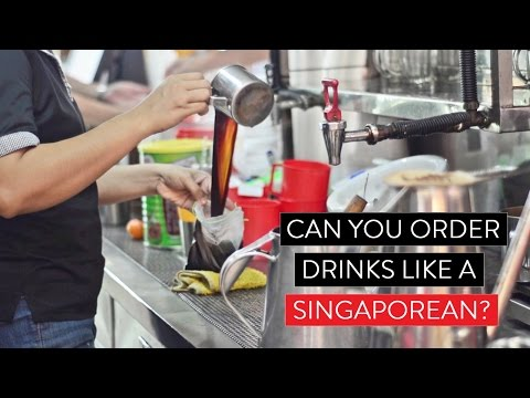 Can You Order Drinks Like A Singaporean?
