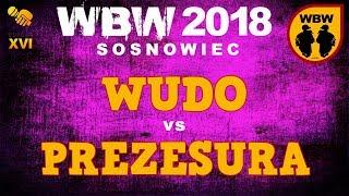 bitwa WUDO vs PREZESURA # WBW 2018 Sosnowiec (1/2) # freestyle battle