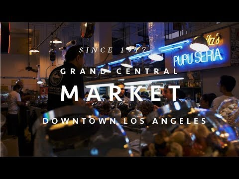 Grand Central Market 100th anniversary Downtown Los Angeles