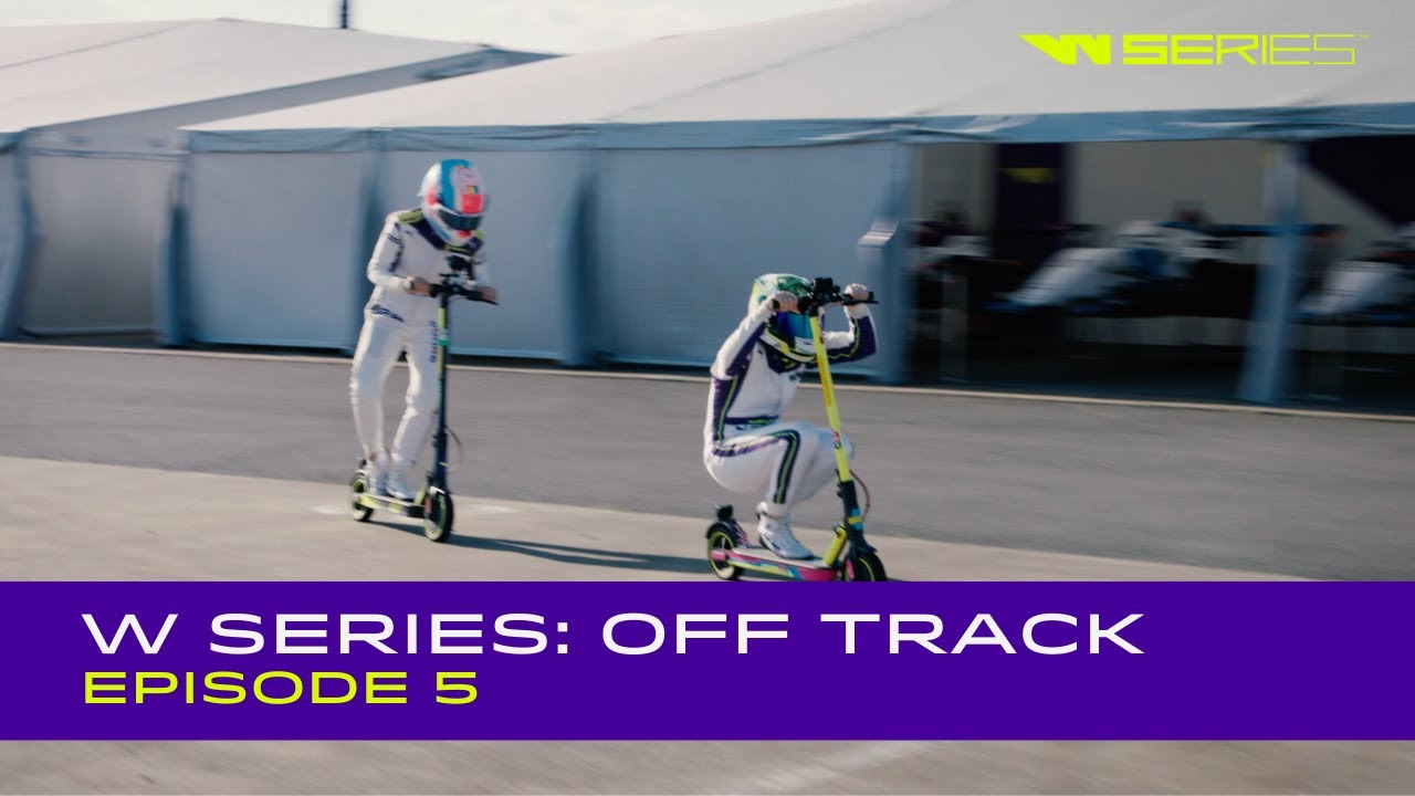 W Series: Off Track | Episode 5
