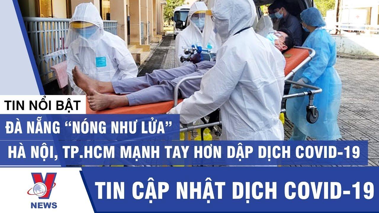 Tin mới nhất dịch Covid-19: Đà Nẵng
