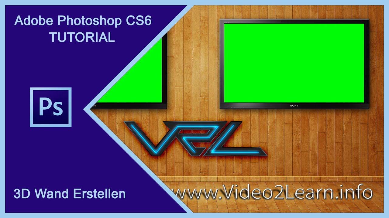 Adobe Photoshop Cs6 3d Wand Raum Mit Textur Erstellen