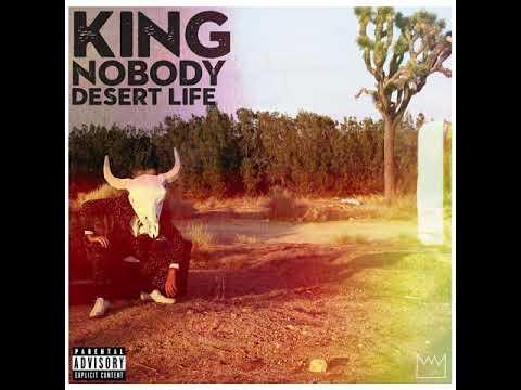 King Nobody - Desert Life full album thumbnail