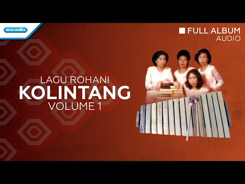 Kolintang Rohani Abadi Vol.1 - Priskila (Audio Full Album)