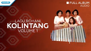Rohani Kolintang Vol.1 - Priskila (Audio full album)