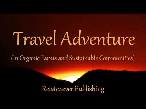 Travel Adventure Organic Farms And Sustainable Communities with Amber from Minnesota