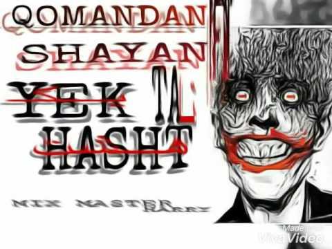 Qomandan  & shayan 1-8