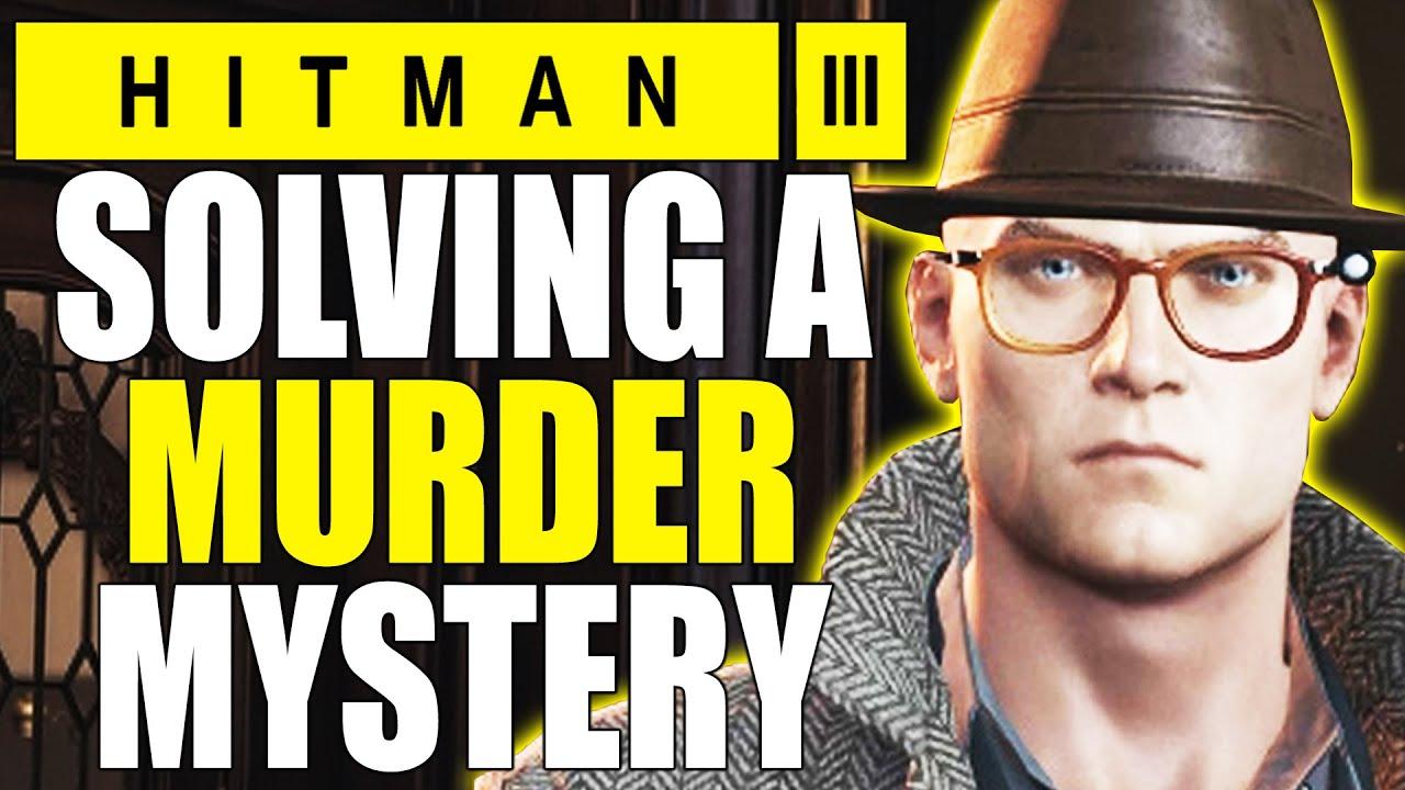 Solving a Murder Mystery in Hitman 3