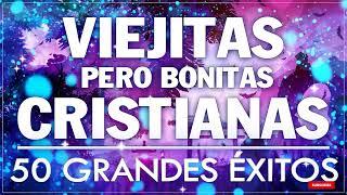 ALABANZAS CRISTIANAS VIEJITAS PERO BONITAS 2021 - 50 GRANDES ÉXITOS DE ALABANZA Y ADORIACÓN 2021