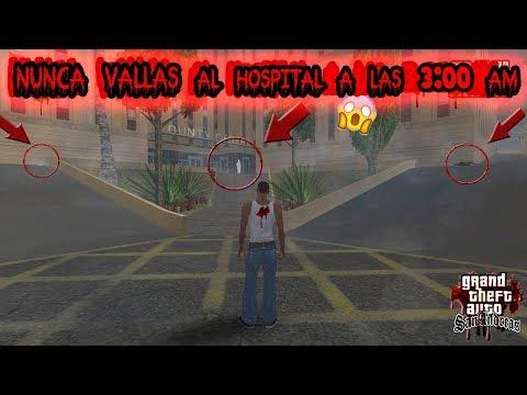 Nunca vayas al Hospital a las 3:00 AM [Creepypasta] - Loquendo - Gta san andreas 2018: Hola a Todos. Bienvenidos a un Nuevo Video para el Canal. Espero les Guste :v  Suscribete a Mi segundo Canal Oficial : https://www.youtube.com/channel/UCSUnLcmtQBjb3m_rlXUSnPQ  Siguenos en Nuestras Redes Sociales :  Pagina de Facebook : https://www.facebook.com/RankiroJd/ Twitter : https://twitter.com/RankiroJd Instagram : https://www.instagram.com/jd_tgn/  Canal de mi amigo SUSCRIBETE  :  https://www.youtube.com/channel/UCWA40h1dkdvWTGBJJPAmVJw  SI QUIERES TENER EL GTA VICE CITY O GTA SAN ANDREAS PARA TU PC O PARA MOVIL LOS PUEDES DESCARGAR DESDE AQUI :   DESCARGA EL GTA VICE CITY PARA PC : http://ceesty.com/wR35ls DESCARGA GTA VICE CITY PARA ANDROID : http://twineer.com/1gr9 DESCARGA EL GTA SAN ANDREAS PARA PC : http://viwright.com/BP5Q DESCARGA EL GTA SAN ANDREAS PARA ANDROID : http://skamason.com/3nDT