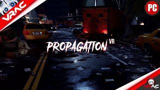 Propagation VR ATTENTION ZOMBIES !!!