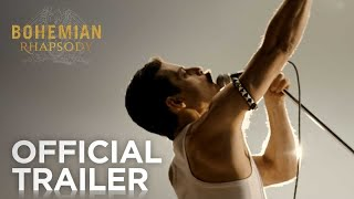 Bohemian Rhapsody - The Movie: Official Trailer