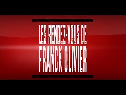Les Rendez-vous de Franck Olivier Émission 1