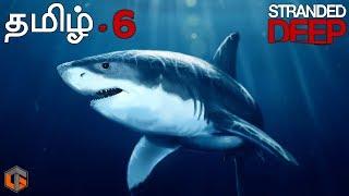 Stranded Deep தமிழ் Megalodon Boss Fight | Episode 6 Live Tamil Gaming