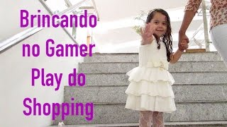 PRIMEIRO VÍDEO DO CANAL SARAH DE ARAUJO - Brincando no Gamer Play do Shopping