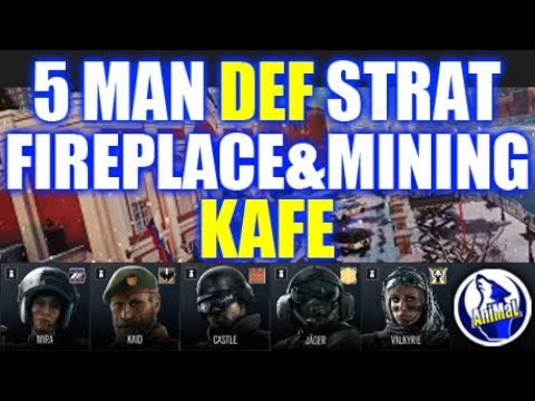 5 Man Strat- Kafe, Defending Fireplace & Mining: Rainbow Six Siege Wind Bastion.
