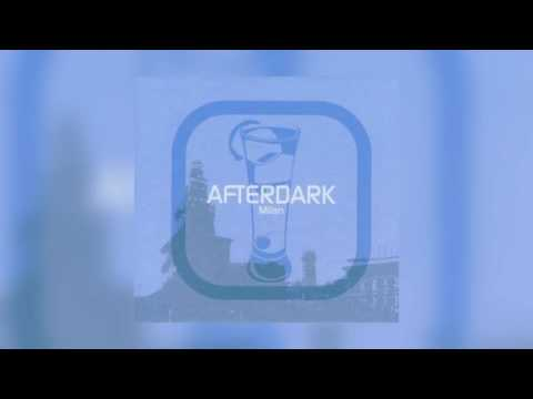Afterdark - Milan | CD2 | HD | Best of Chill out and Deep House