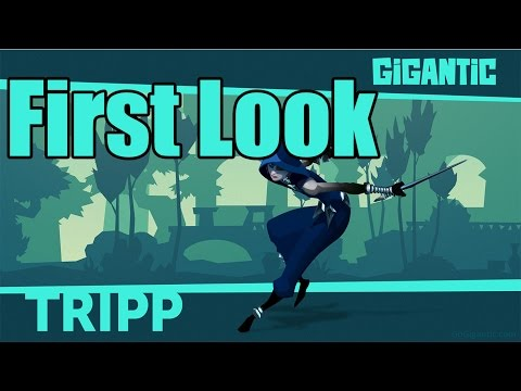 Gigantic - First Look & Tripp Gameplay