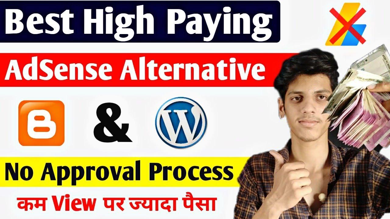 Best Google AdSense Alternative - High Paying | Instant Approval | AdSense Alternative