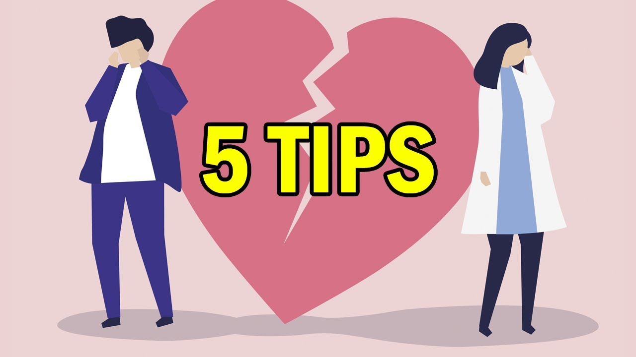 5 Ways To Get Over A Bad Breakup - YouTube