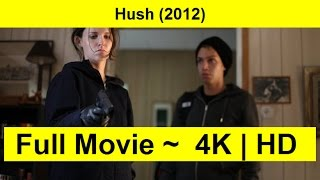 Hush-2012 Watch