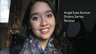 Angel Eyes Korean Drama Series Review! // MsGeekoVlogz